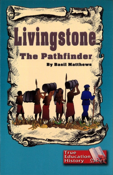 Livingstone: The Pathfinder