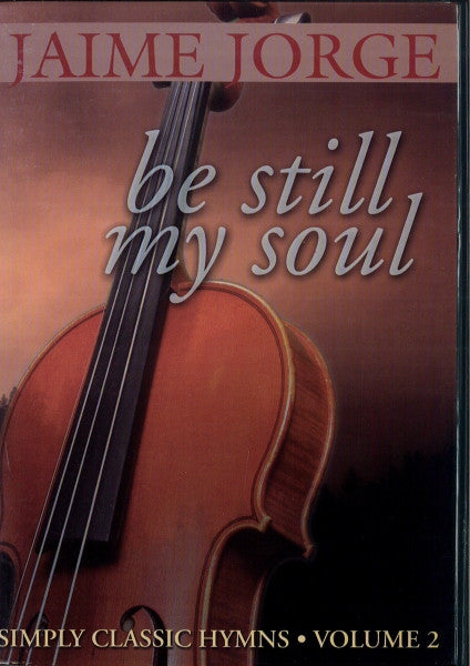 Be Still My Soul, Vol. 2