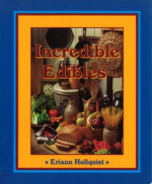 Incredible Edibles, Cookbook