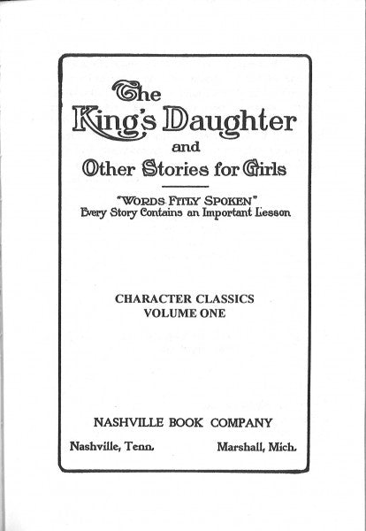 Character Classics, Vol. 1 - The King's Daughter