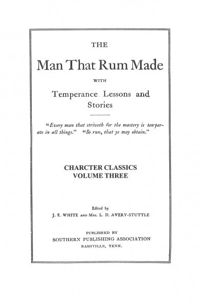 Character Classics, Vol. 3 - The Man that Rum Made
