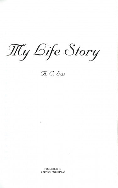 My Life Story by A. C. Sas