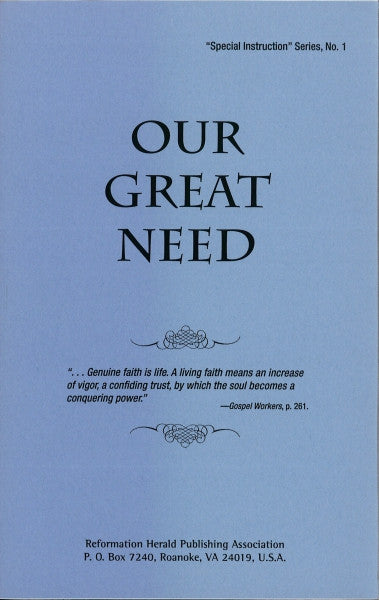 Our Great Need