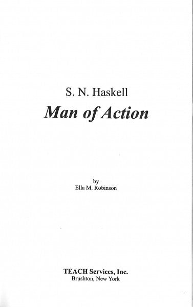 S. N. Haskell: Man of Action