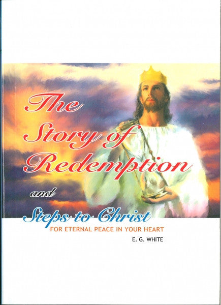 Story of Redemption and Steps to Christ