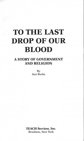 To the Last Drop of Our Blood