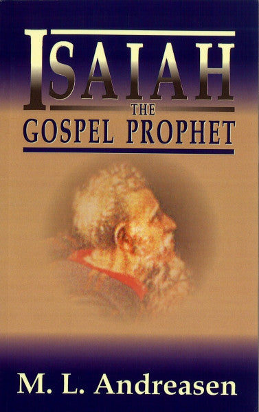 Isaiah the Gospel Prophet