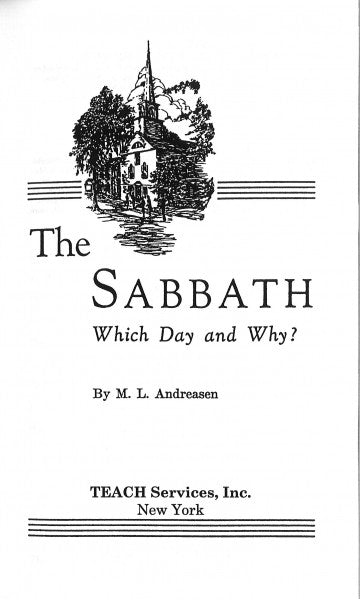 The Sabbath: Which Day and Why?
