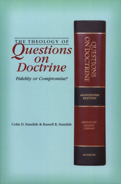 The Theology of Questions on Doctrine