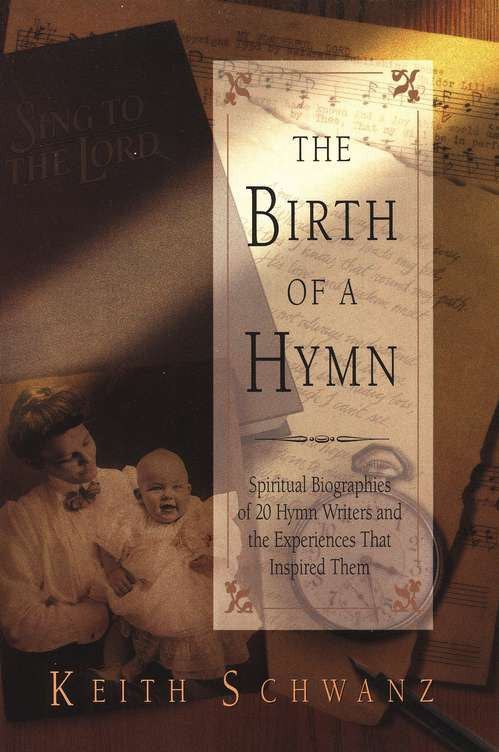 Birth of a Hymn