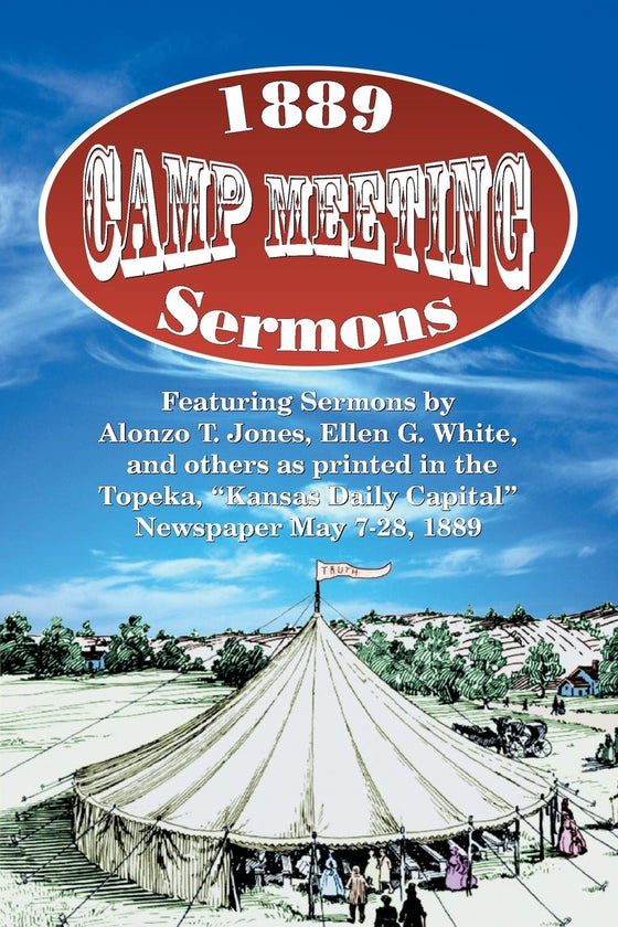 1889 Camp Meeting Sermons
