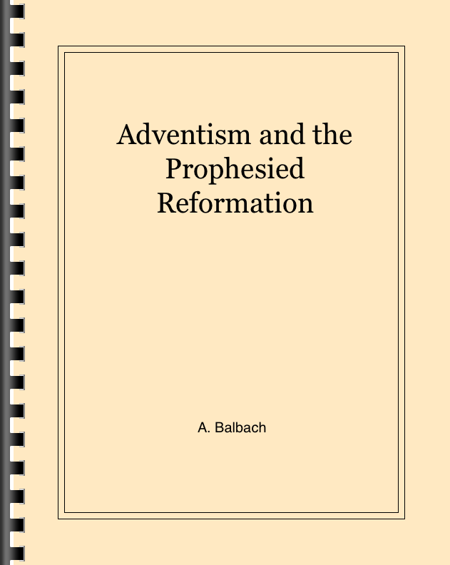 Adventism and the Prophesied Reformation