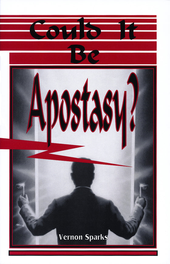 Could It Be Apostasy?