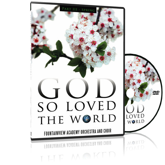 God so Loved the World - SPRING, DVD
