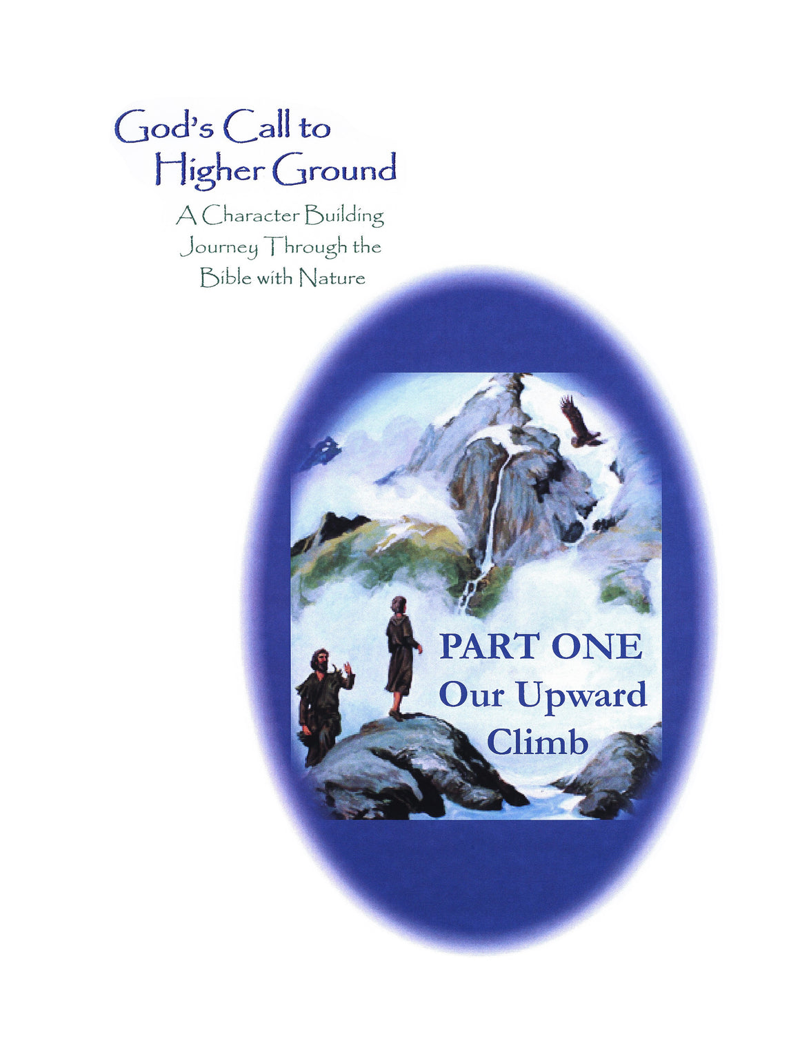 God's Call to Higher Ground Part 1