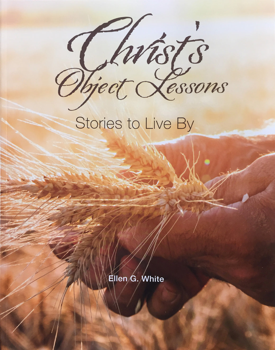 Christ's Object Lessons, Stories to Live By, Megabook