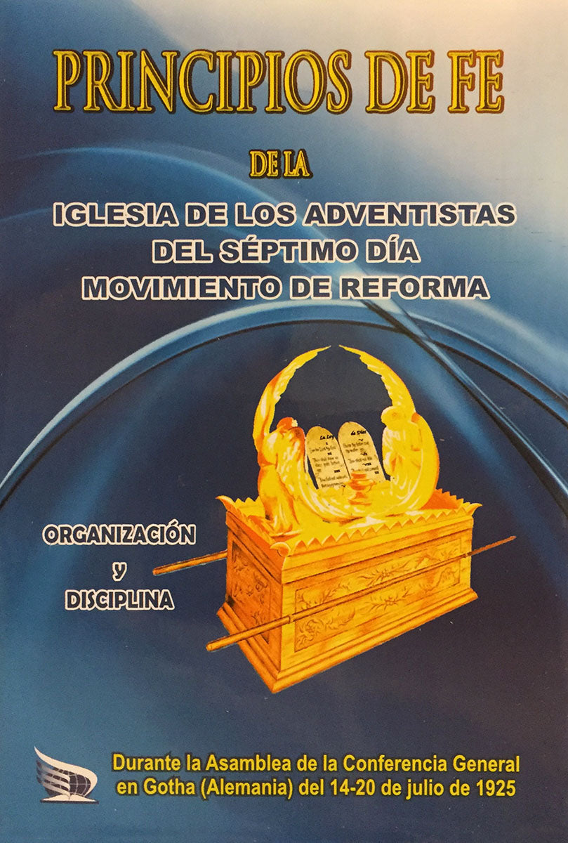 Principles of Faith and Church Order in Spanish, Illustrated