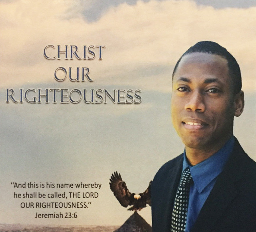 Christ Our Righteousness, CD