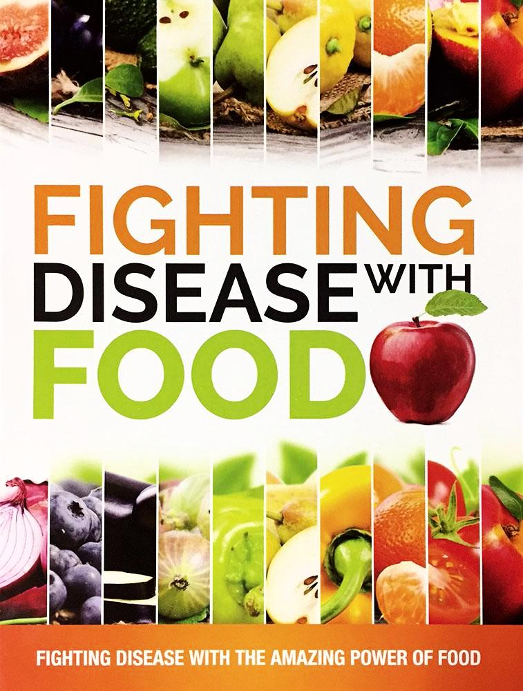 Fighting Disease with Foods