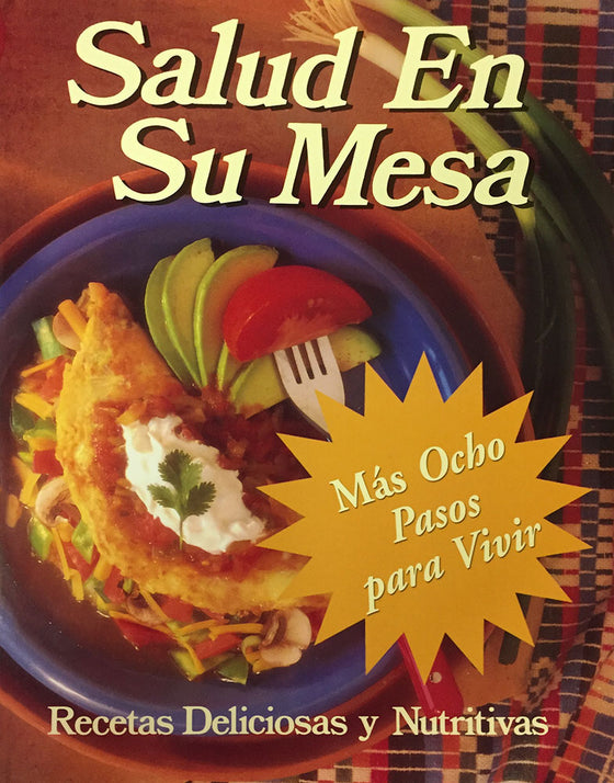 Salud En Su Mesa - Cookbook in Spanish