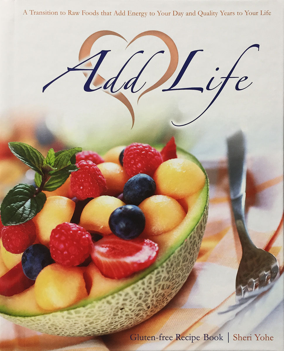 Cookbook: Add Life - Gluten-Free Recipe Book