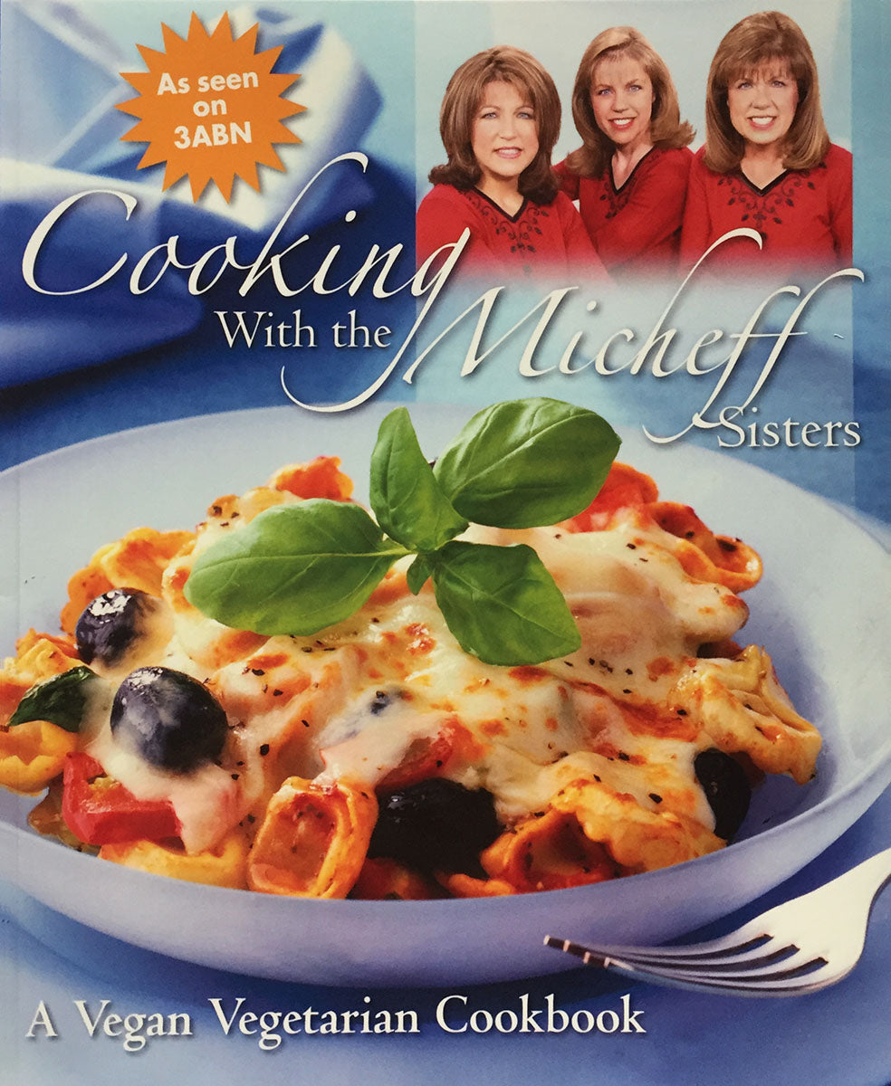 Cookbook: Cooking with the Micheff Sisters