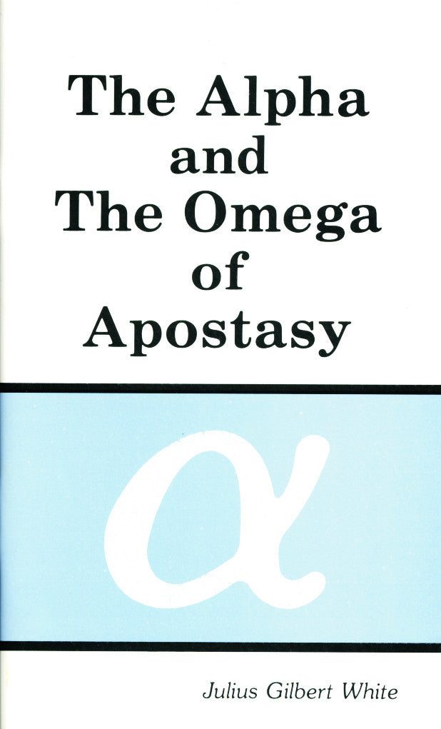 Alpha and Omega of Apostasy
