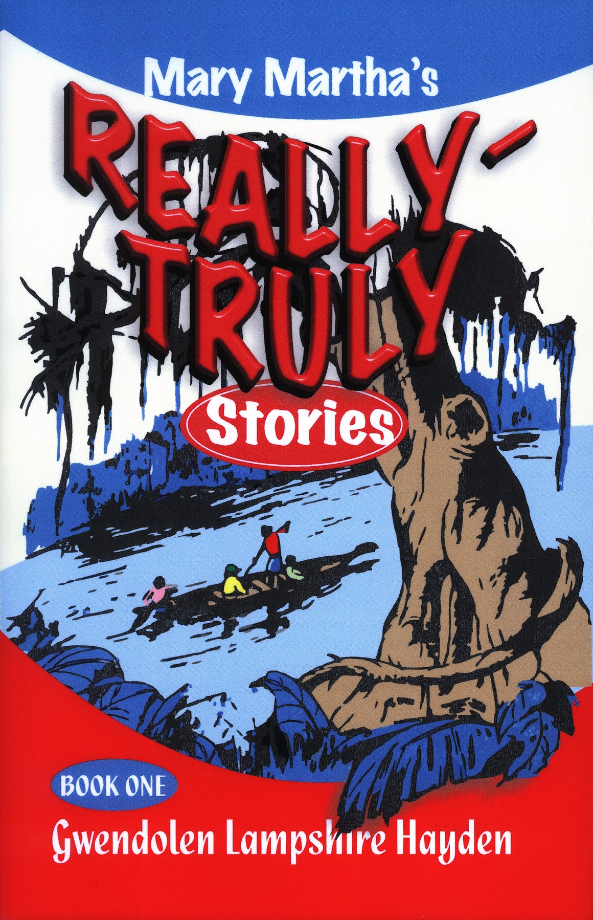 Really Truly Stories, Book 1