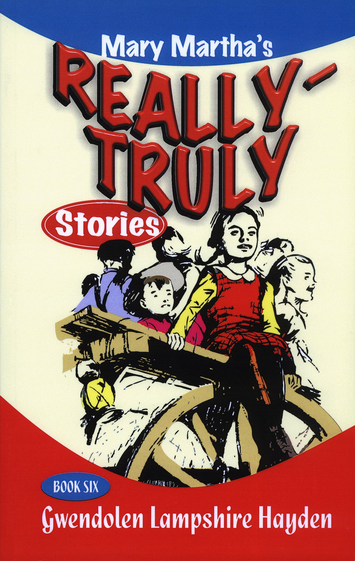 Really Truly Stories, Book 6