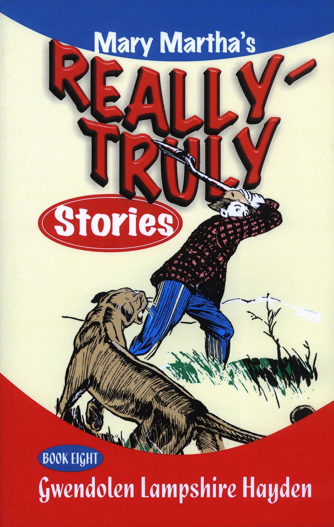Really Truly Stories, Book 8