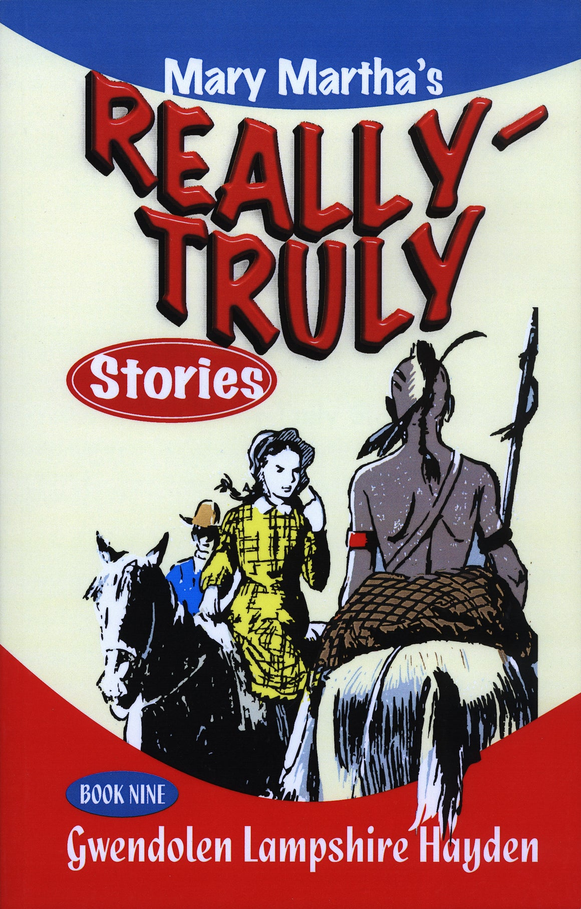 Really Truly Stories, Book 9