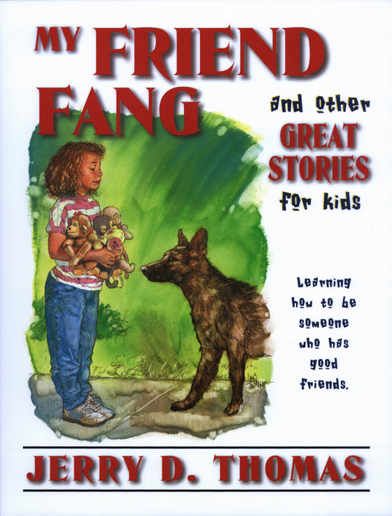 My Friend Fang and Other Great Stories for Kids