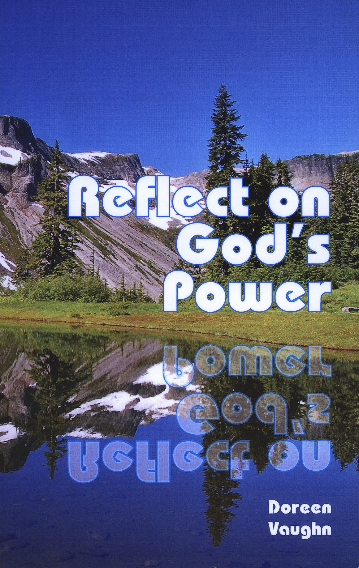 Reflect on God's Power