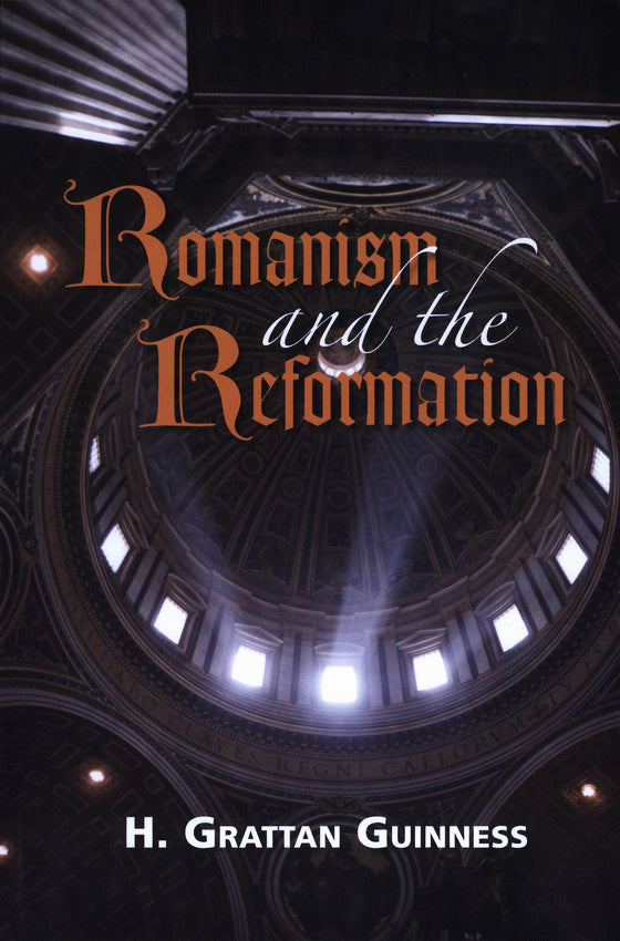 Romanism and the Reformation