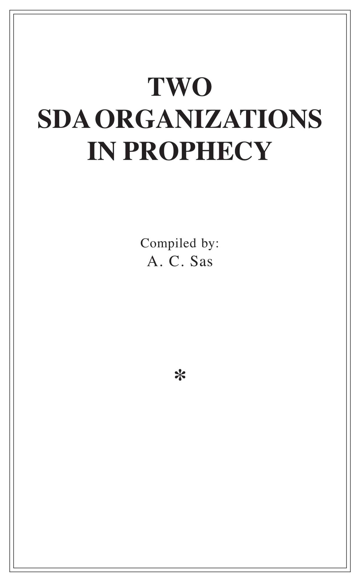 Two SDA Organizations in Prophecy