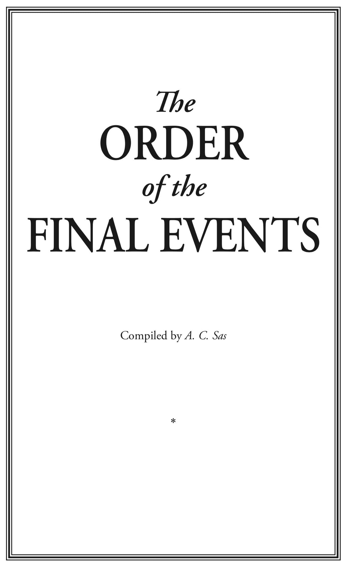 The Order of the Final Events