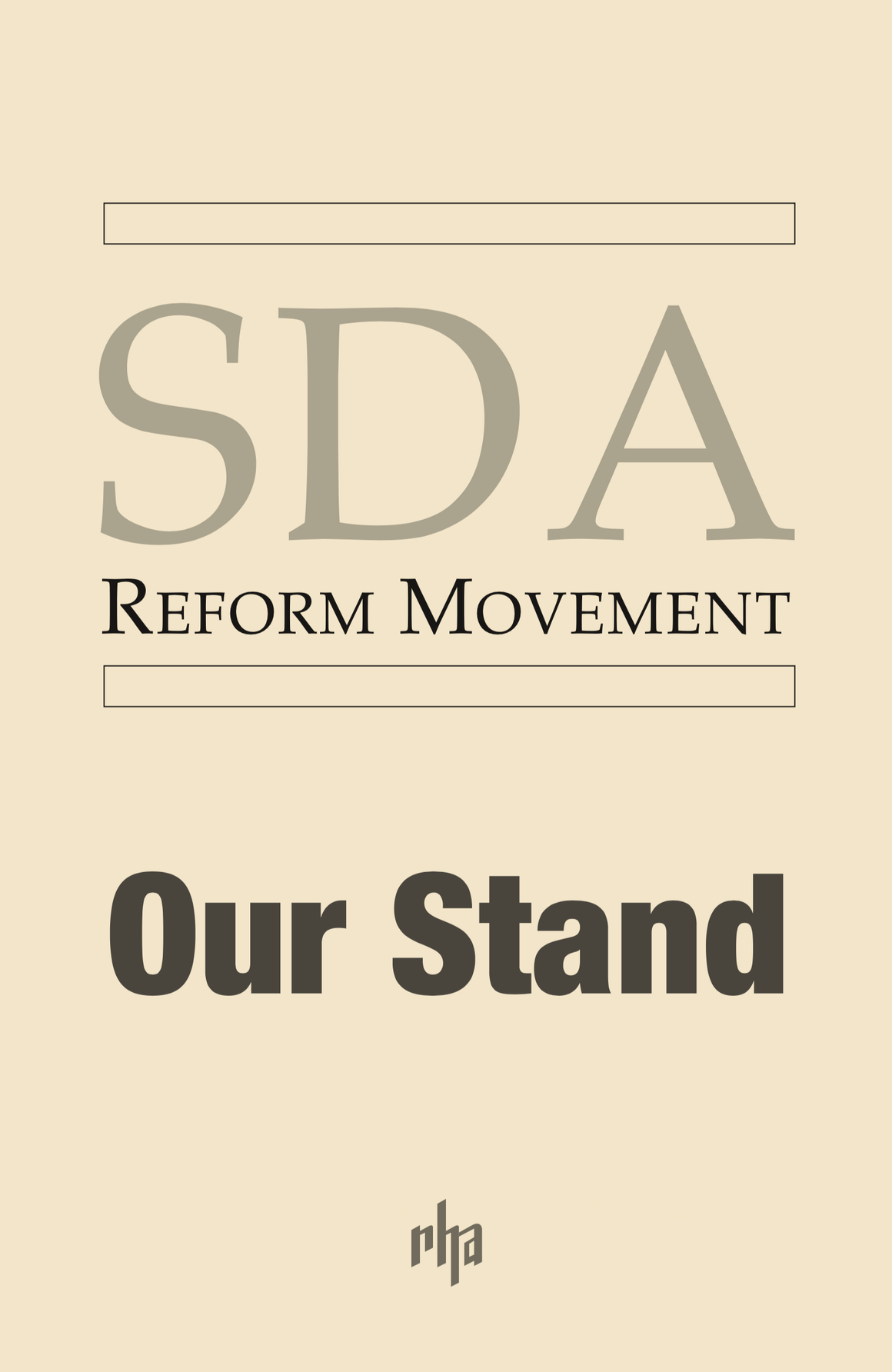SDA Reform Movement: Our Stand