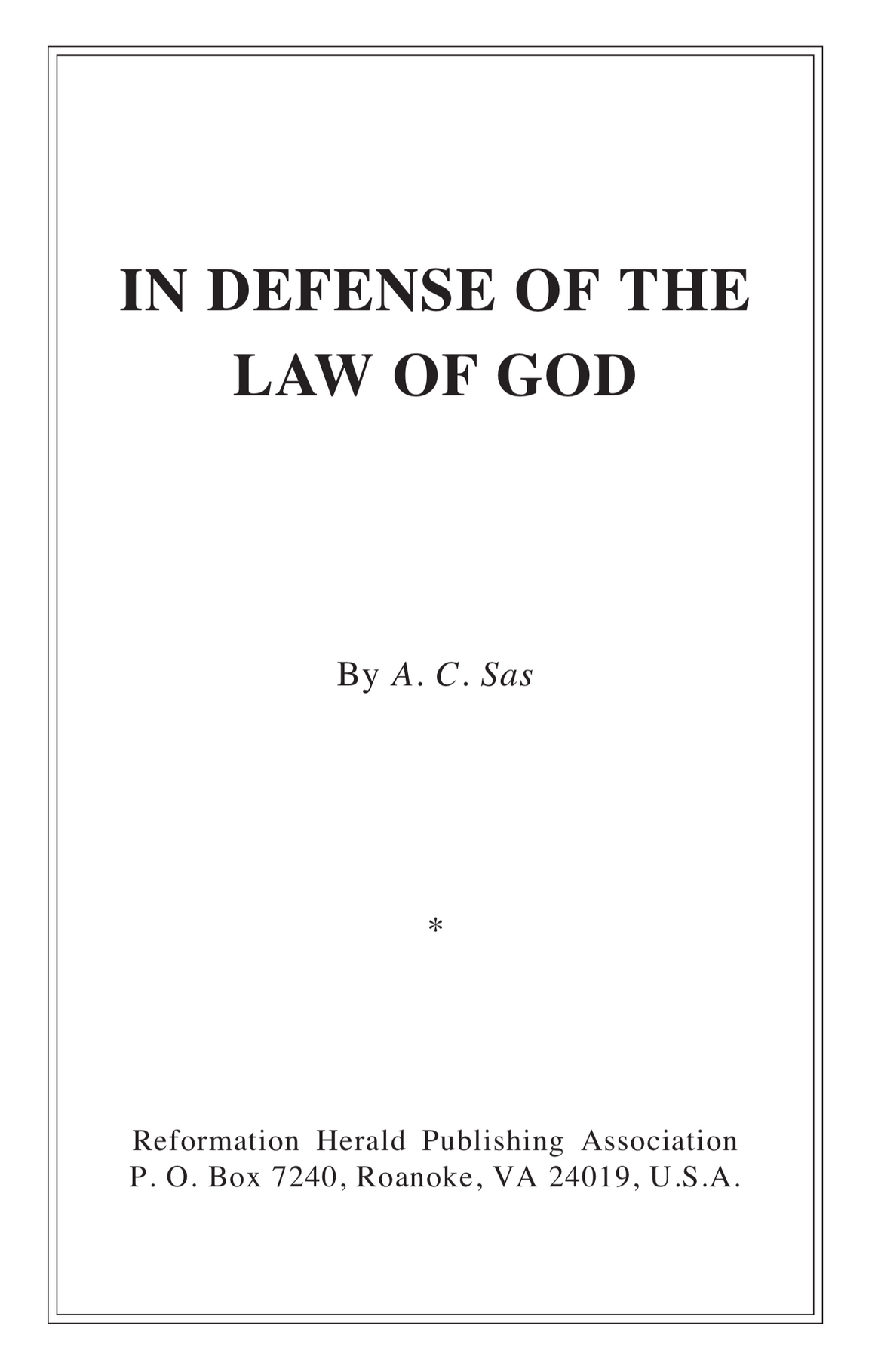 In Defense of the Law of God