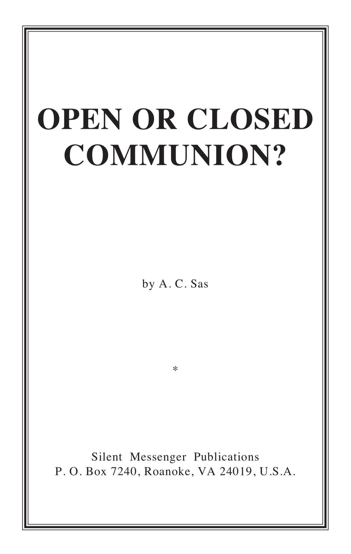 Open or Closed Communion?