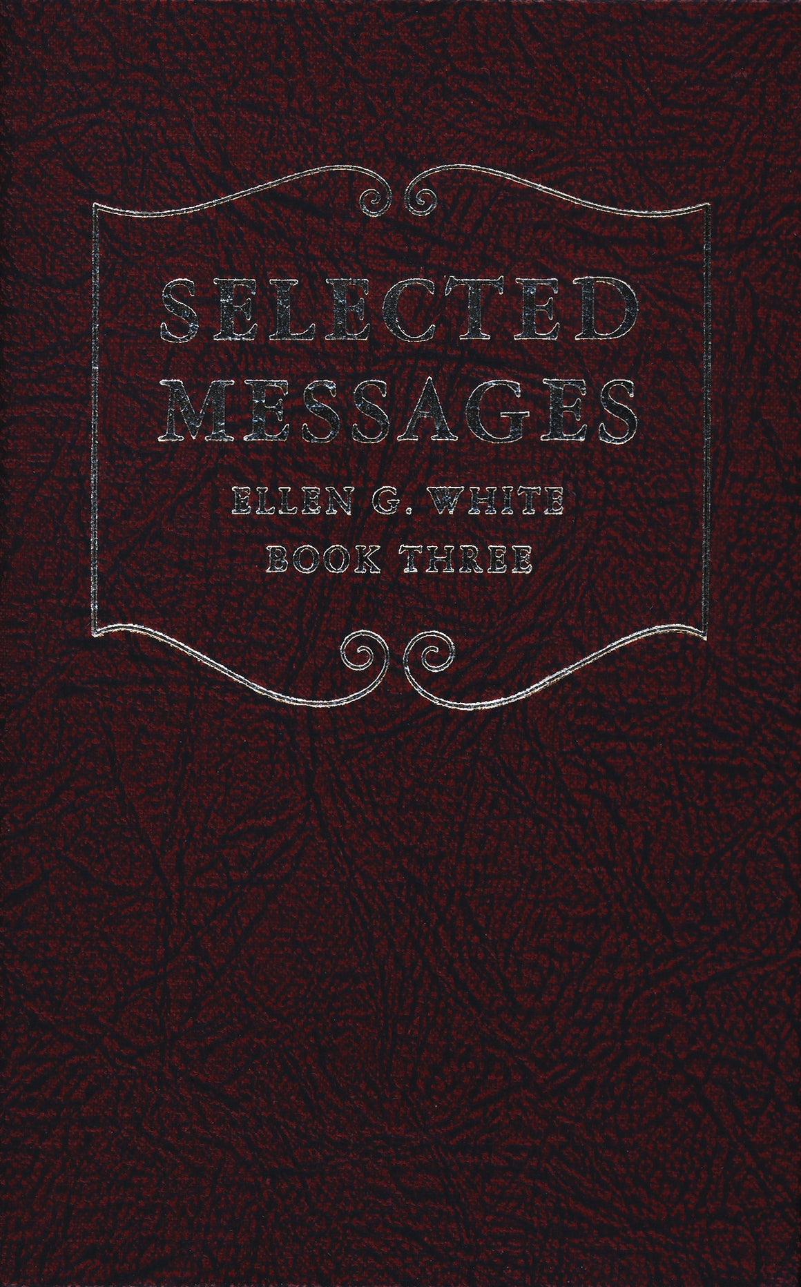 Selected Messages, Book 3, Classic Ed.