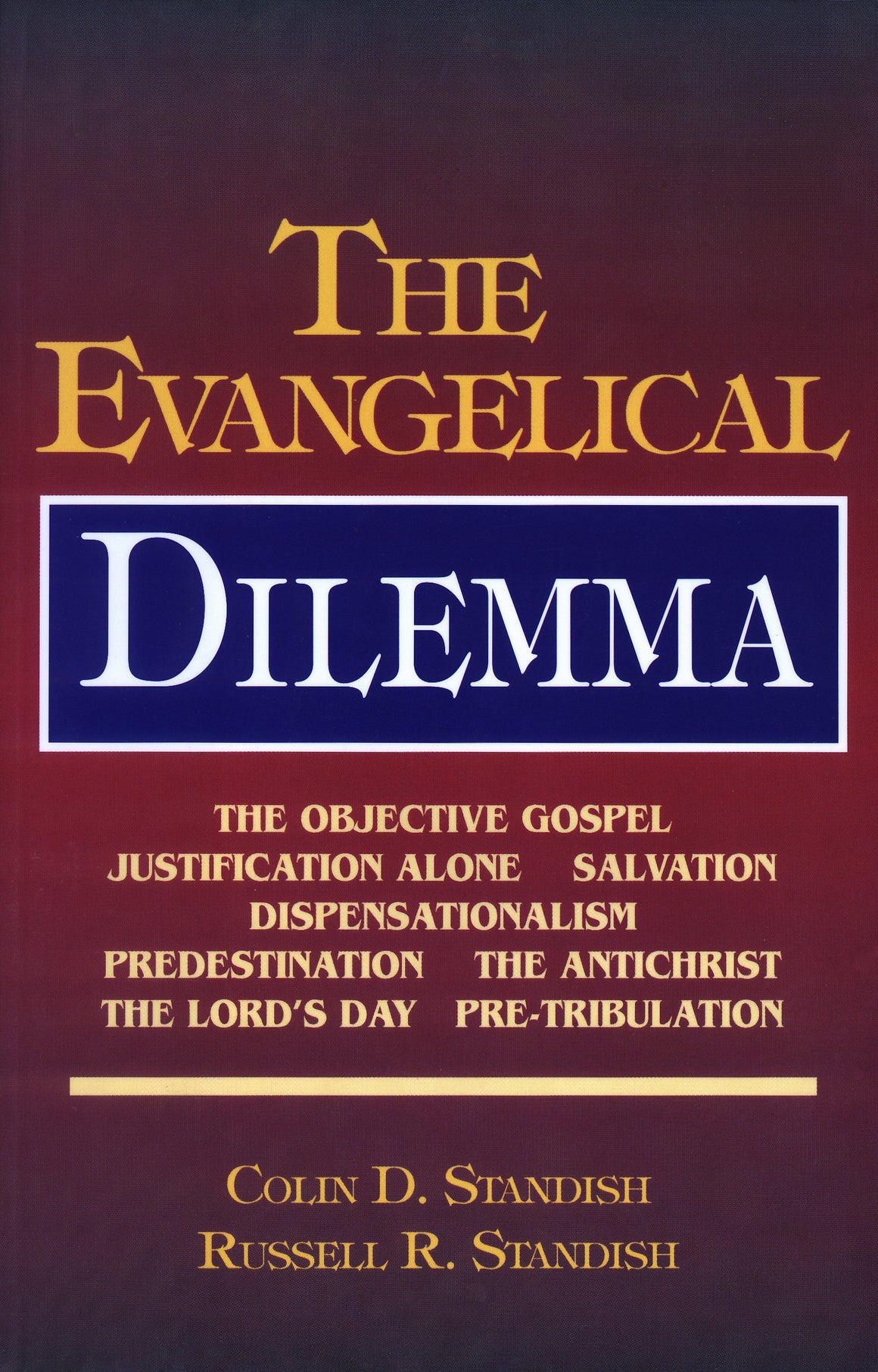 The Evangelical Dilemma