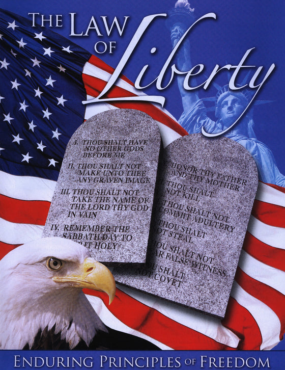 The Law of Liberty - Enduring Principles of Freedom
