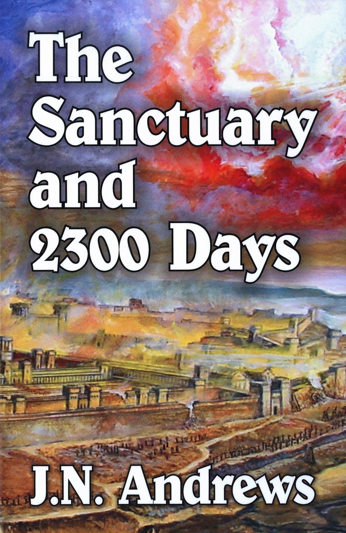The Sanctuary and the 2300 Days