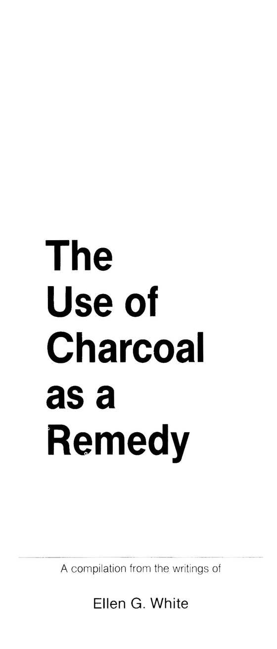 The Use of Charcoal as a Remedy