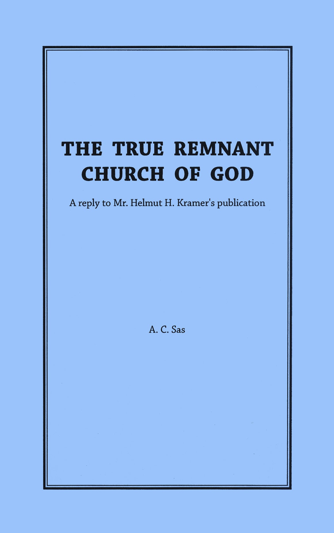 The True Remnant Church of God
