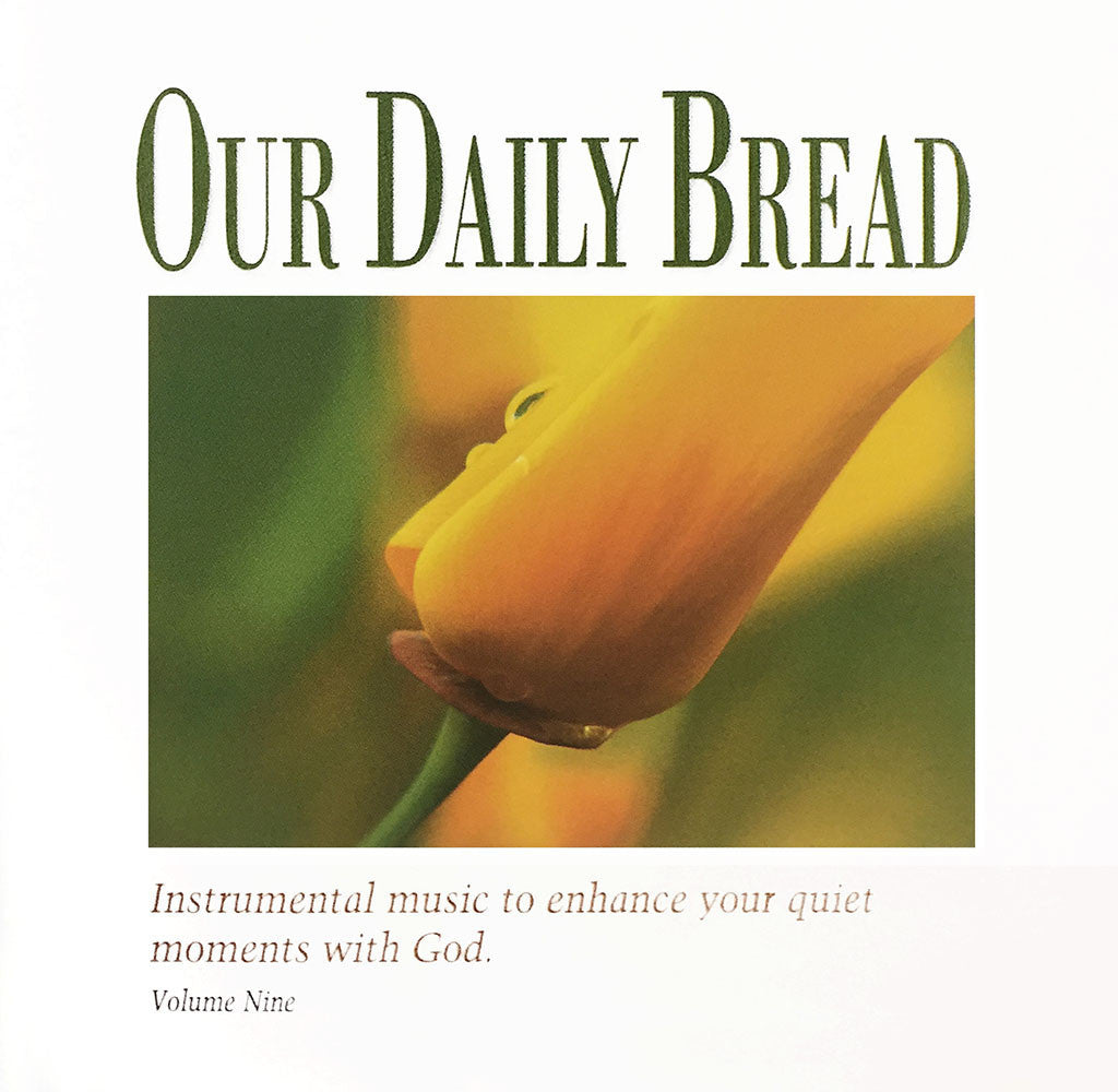 Our Daily Bread: Hymns of Grace, Vol. 9