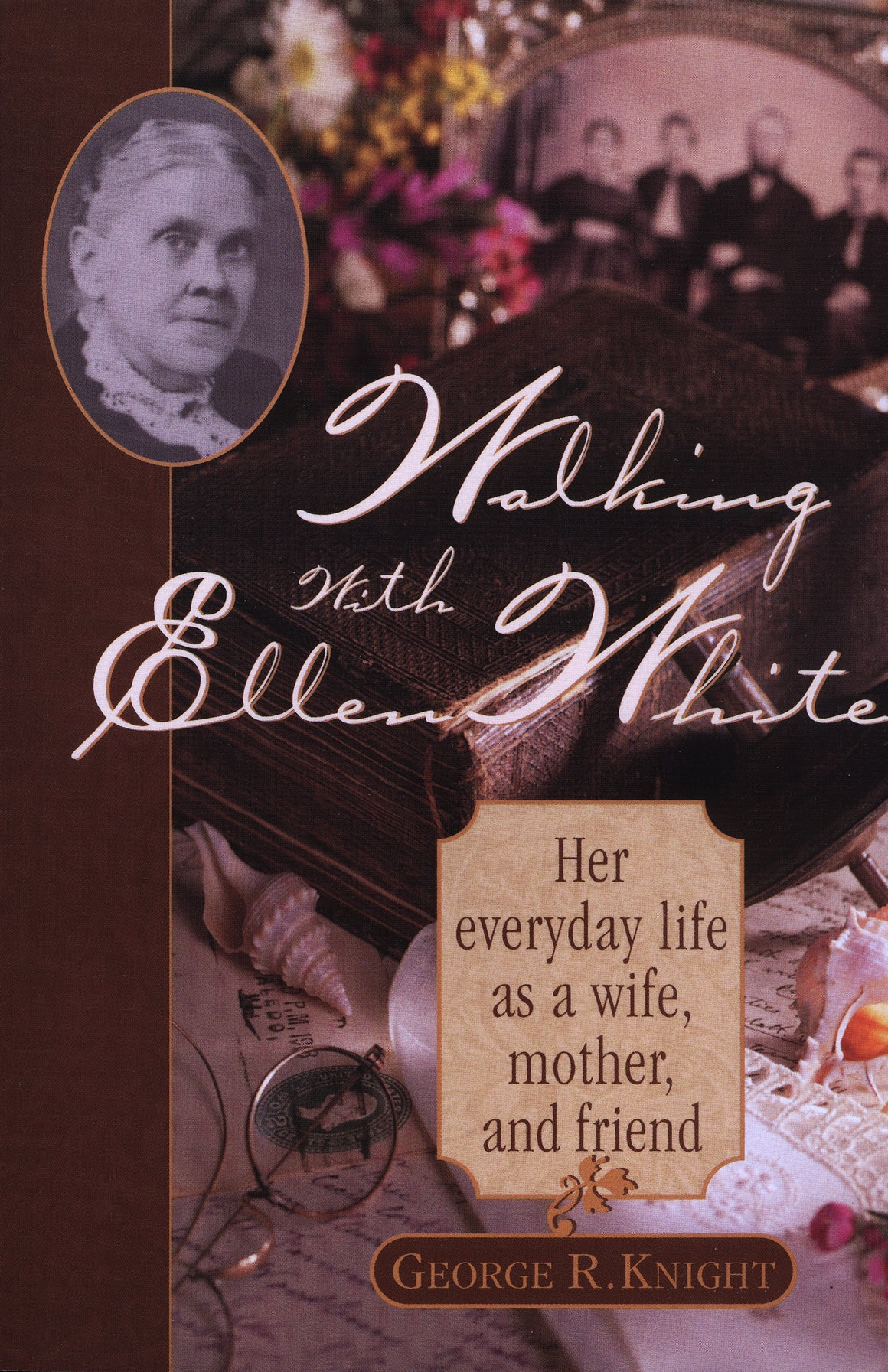 Walking With Ellen White