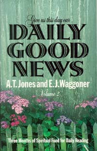 Give Us This Day Our Daily Good News, Vol. 2