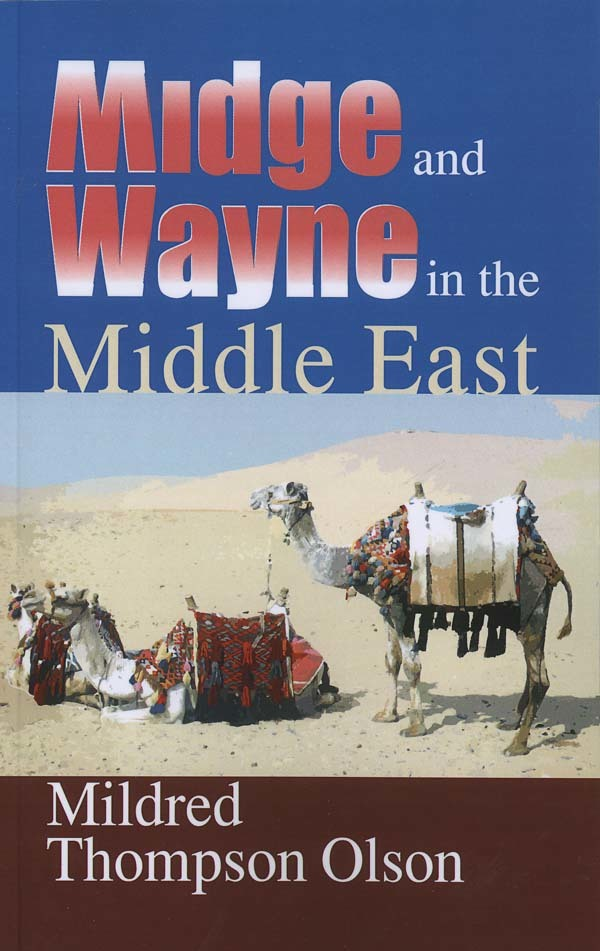 Midge and Wayne in the Middle East