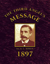 The Third Angel's Message: 1897 General Conference Bulletin